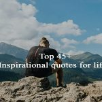 Top 45+ inspirational quotes for life With Saying Pictures