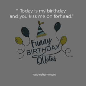 funny birthday quotes for her