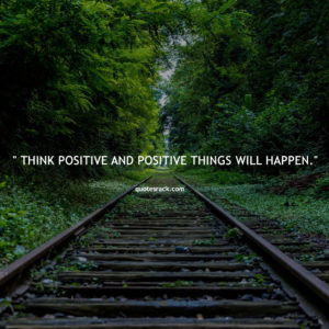 positive thinking quotes about life