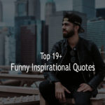 Top 19+ Funny Inspirational Quotes With Sayings Pictures